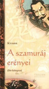 A szamuráj erényei - Itó könyve