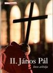 Regényi Huba: II.János Pál, Isten atlétája