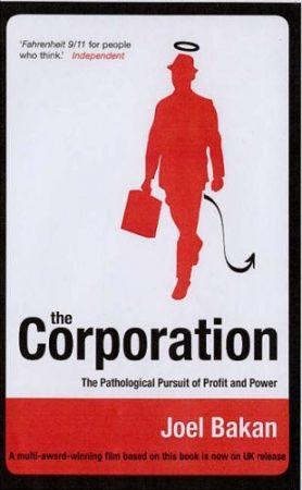 The Corporation- Beteges hajsza a pénz és a hatalom után