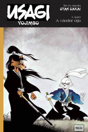 Stan Sakai: Usagi Yojimbo 3.  A vándor útja (képregény)