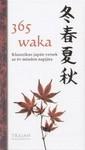 365 waka Klasszikus japán versek az év minden napjára