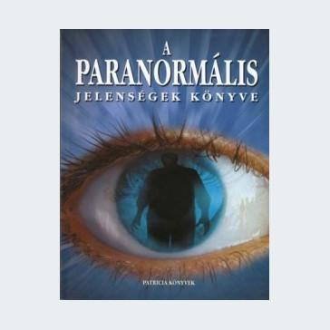 A paranormális jelenségek könyve ANTIKVÁR