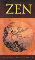 Szántai Zsolt - Zen -  Bölcsességek, történetek, koanok - Antikvár