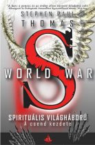 Stephen Paul Thomas: A csend kezdete (World War S – Spirituális világháború 1.)