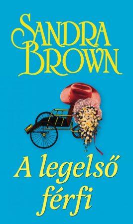 Sandra Brown - A legelső férfi