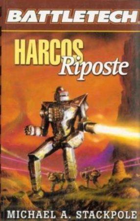 Harcos : Riposte - Battletech - antikvár
