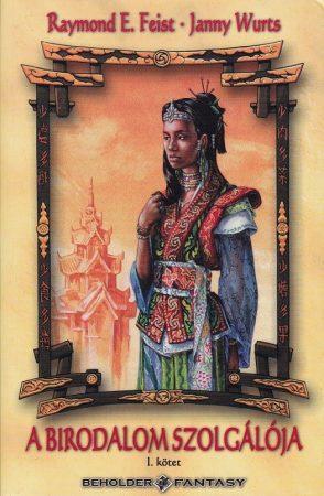 A birodalom szolgálója I. - Birodalom trilógia II. kötet
