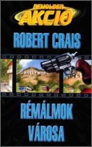 Robert Crais: Rémálmok városa - antikvár