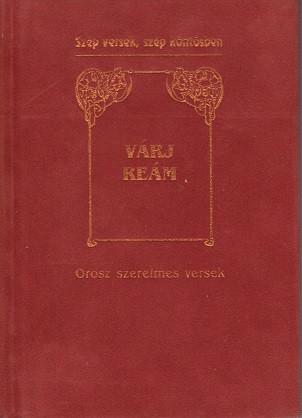 Várj reám - Orosz szerelmes versek