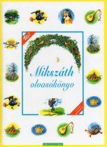 Mikszáth Kálmán - Mikszáth olvasókönyv - Antikvár