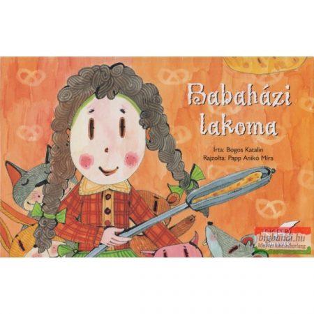 Bogos Katalin : Babaházi lakoma