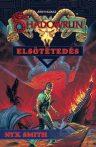 Nyx Smith: Elsötétedés (Shadowrun 12.) - antikvár