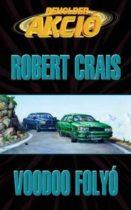 Robert Crais: Voodoo folyó - antikvár