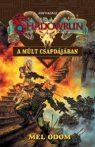 Mel Odom A múlt csapdájában (Shadowrun 31.) - antikvár