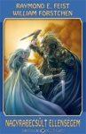 Nagyrabecsült ellenségem - Résháború legendája I. könyv