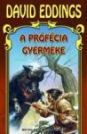 A prófécia gyermeke