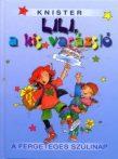 Knister - Lili, a kis varázsló - A fergeteges szülinap