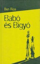 Ben Rice - Babó és Bigyó - Jó állapotú antikvár