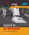 Győzd le az allergiád