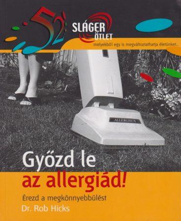 Győzd le az allergiád!
