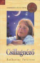 Katherine Paterson - Csillagnéző - Jó állapotú antikvár