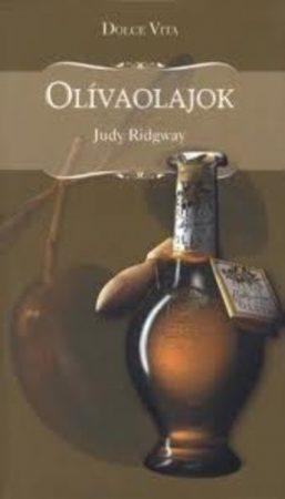 Judy Ridgway: Olívaolajok