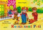 Juhász Magda - Rosszcsont Peti