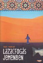 Paul Torday - Lazacfogás Jemenben