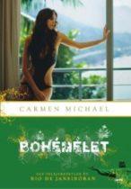 Carmen Michael: Bohémélet