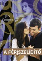 Jilly Cooper: A férjszelíditő