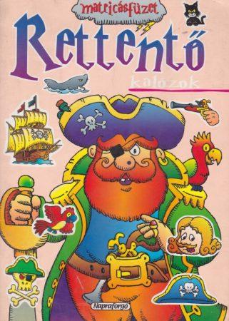 Rettentő - Kalózok - Matricásfüzet - Antikvár