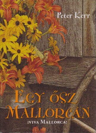 Peter Kerr: Egy ősz Mallorcán