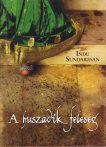 Indu Sundaresan - A huszadik feleség