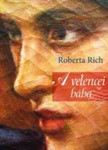Roberta Rich: A velencei bába