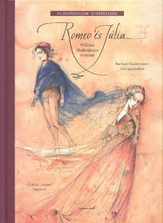 Romeo és Júlia - Világirodalom gyerekeknek