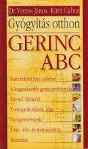 Veress János , Kürti Gábor - Gerinc ABC -  Gyógyítás otthon - Antikvár (Régi borító)