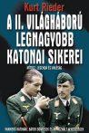 Kurt Rieder - A II. Világháború legnagyobb katonai sikerei
