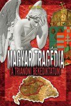 Vécsey Aurél - Magyar Tragédia A trianoni békediktátum