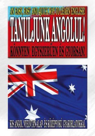Tanuljunk ANGOLUL - Kis angol nyelvtan alap- és középfok
