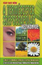 A természetes szépségápolás kézikönyve