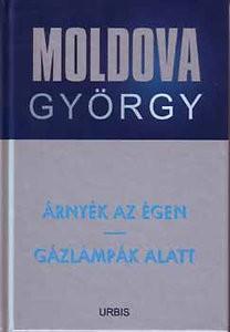 Árnyék az égen / Gázlámpák alatt - Moldova György életmű sorozat 5.