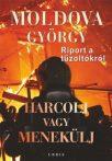 Moldova György - Harcolj vagy menekülj! - Riport a tűzoltókról
