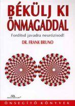Dr. Frank Bruno - Békülj ki önmagaddal