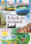 Első enciklopédiám - Folyók és óceánok