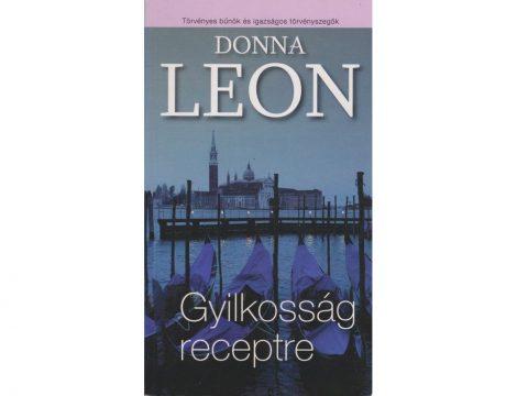 Donna Leon: Gyilkosság receptre