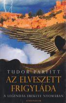 Tudor Parfitt - Az elveszett frigyláda