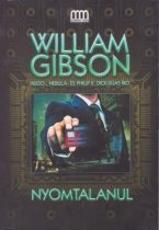 William Gibson - Nyomtalanul