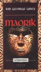 Maorik - Világok háza