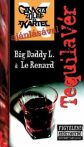 Tequilavér - Big Daddy L. & Le Renard