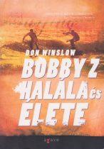 Don Winslow - Bobby Z halála és élete - antikvár